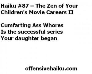 Offensive Haiku # 87